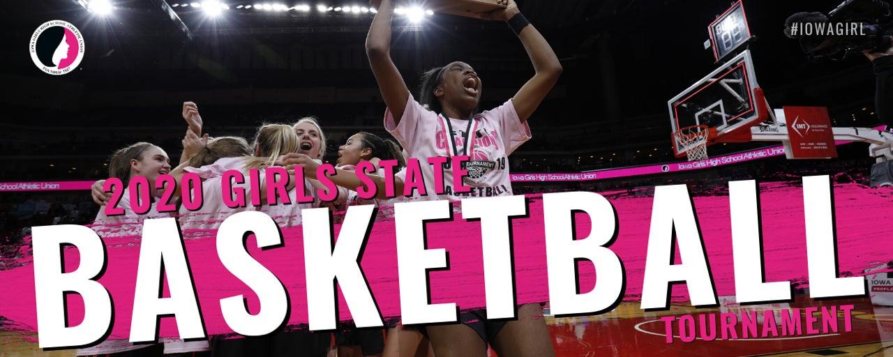 2020 IGHSAU Girls State Basketball Tournament