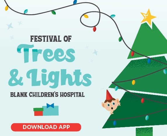 More Info for 2020 VIRTUAL Festival of Trees & Lights