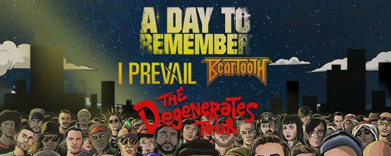 A Day To Remember The Degenerates Tour