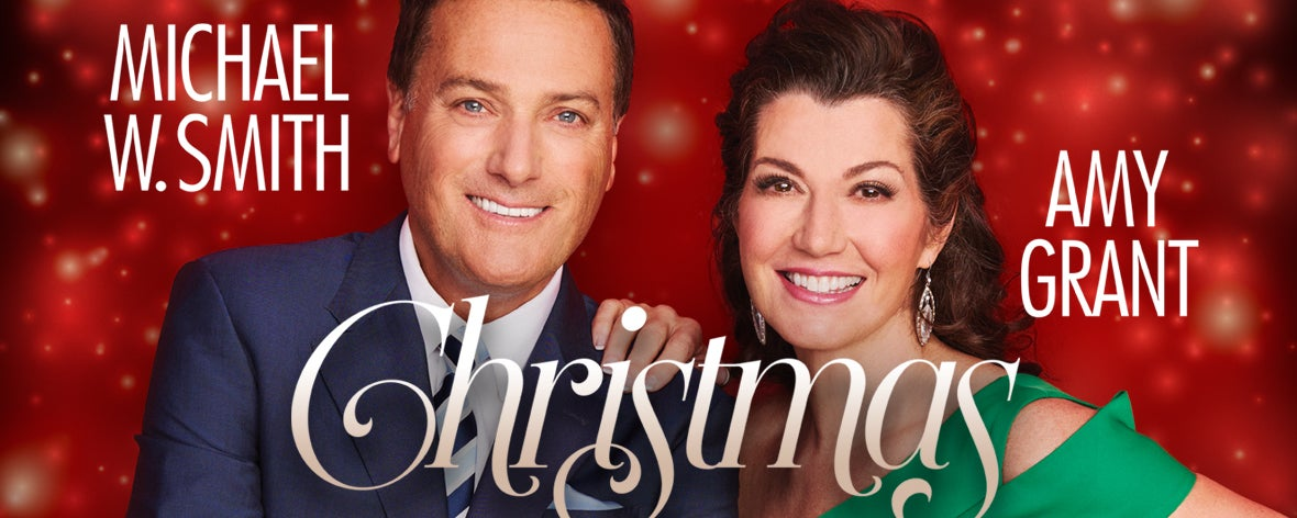 CHRISTMAS with Amy Grant and Michael W. Smith   Iowa Events Center
