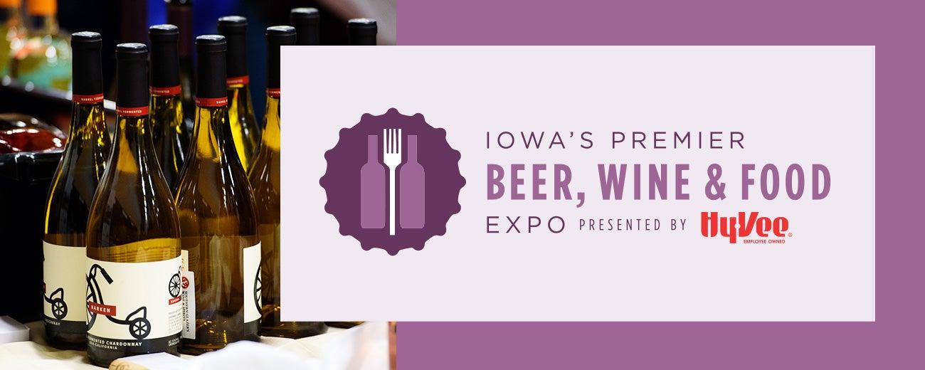 IOWA'S PREMIER BEER, WINE, & FOOD EXPO