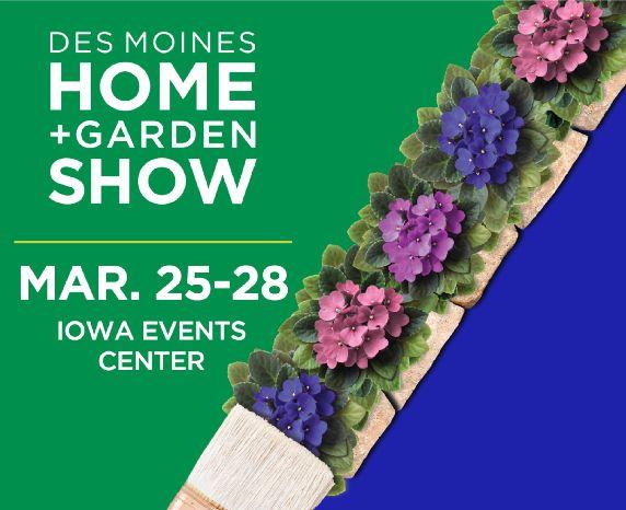 More Info for Des Moines Home + Garden Show