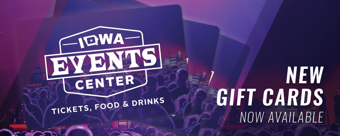 Gift Cards Iowa Events Center