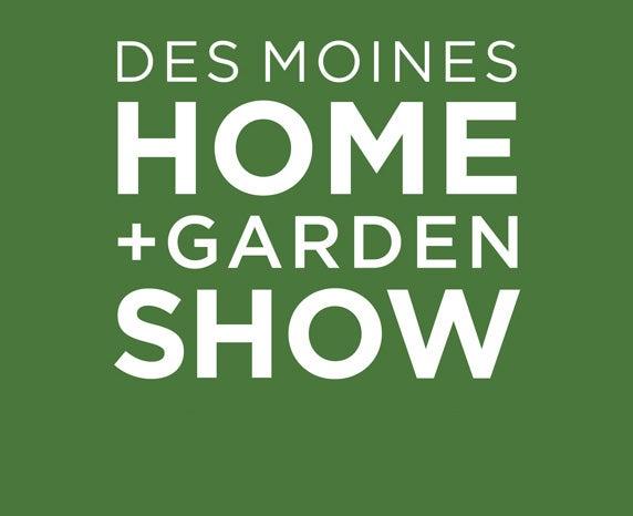 More Info for Des Moines Home + Garden Show - 2019