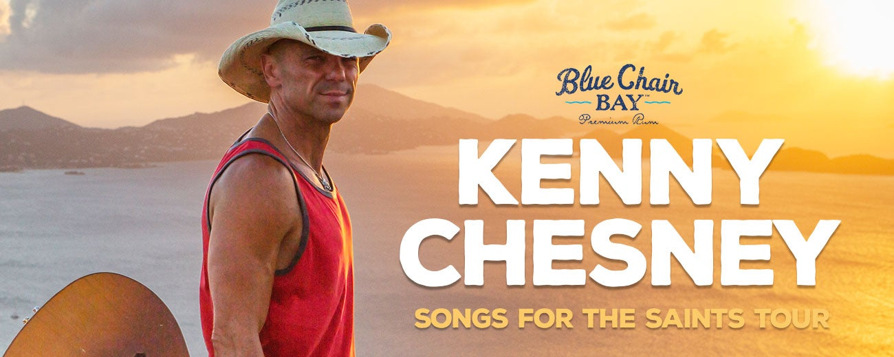 Kenny Chesney: Songs for the Saints Tour