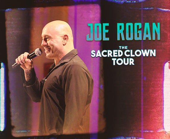 More Info for Joe Rogan Sacred Clown Tour - Rescheduled