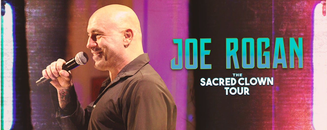 Joe Rogan Sacred Clown Tour - Rescheduled